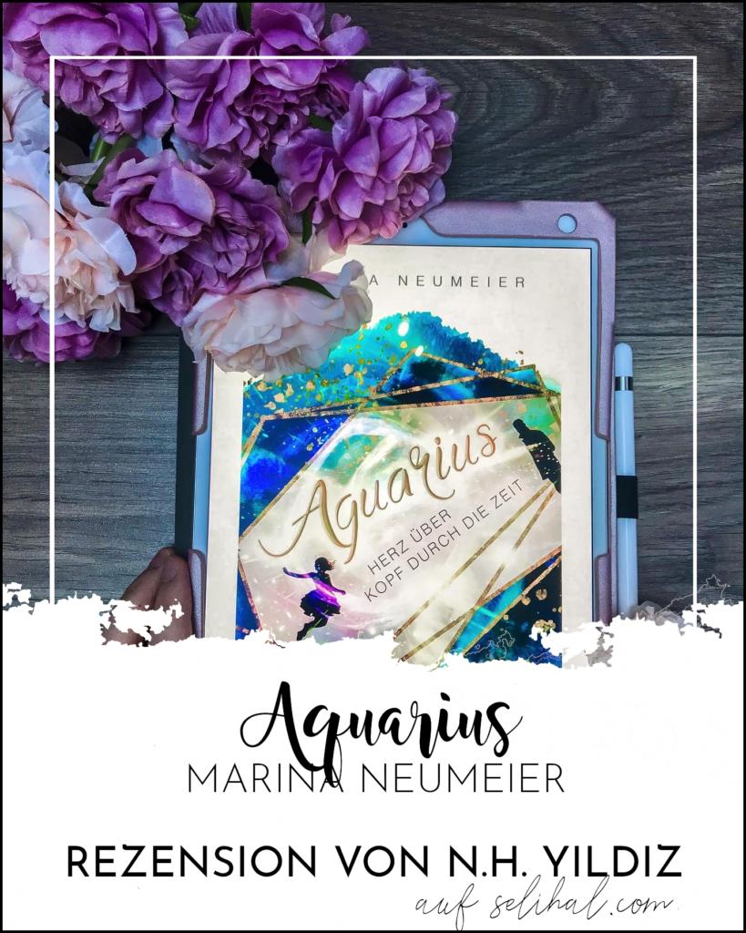 N.H. Yildiz von Selihal.com: Rezension zu Aquarius von Marina Neumeier